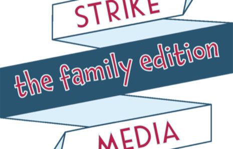 Introducing: Strike Media – The Family Edition